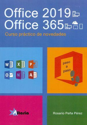 OFFICE 2019. OFFICE 365. CURSO PRACTICO DE NOVEDADES
