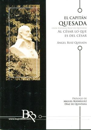 CAPITÁN QUESADA, EL (DON ESTEBAN RUIZ DE QUESADA)
