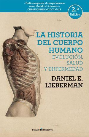 LA HISTORA DEL CUERPO HUMANO. EVOLUCIÓN, SALUD Y ENFERMEDAD