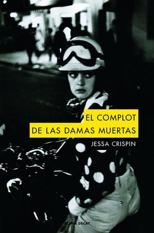 EL COMPLOT DE LAS DAMAS MUERTAS