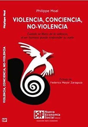 VIOLENCIA, CONCIENCIA, NO-VIOLENCIA
