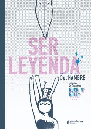 SER LEYENDA