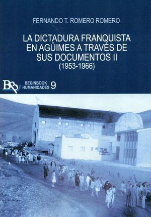 LA DICTADURA FRANQUISTA DE AGÜIMES A TRAVES DE SUS DOCUMENTOS II (1953-1966)