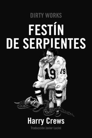 FESTIN DE SERPIENTES