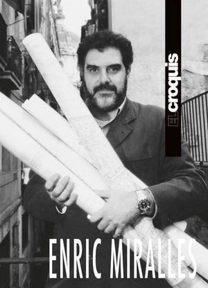 EL CROQUIS. ENRIC MIRALLES