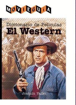EL WESTERN. DICCINARIO DE PELICULAS