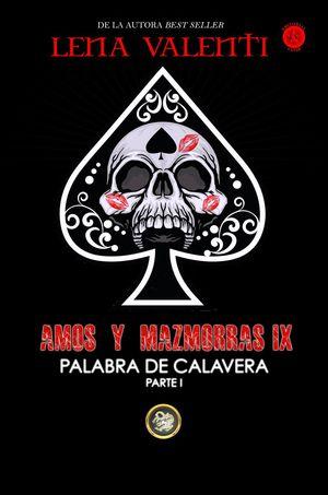 AMOS Y MAZMORRAS X PALABRA DE CALAVERA PARTE II