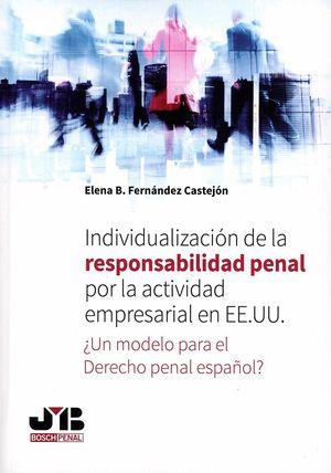 INDIVIDUALIZACIÓN DE LA RESPONSABILIDAD PENAL POR LA ACTIVIDAD EMPRESARIAL EN EEUU