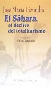 EL SÁHARA, EL DECLIVE DEL TOTALITARISMO