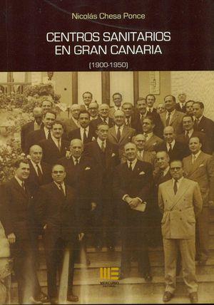 CENTROS SANITARIOS EN GRAN CANARIA ( 1900-1950 )