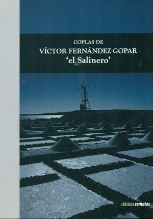 COPLAS DE VICTOR FERNANDEZ GOPAR EL SALINERO