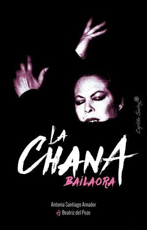 LA CHANA. BAILAORA