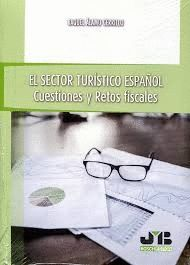 EL SECTOR TURÍSTICO ESPAÑOL