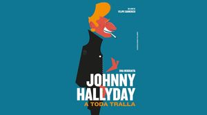 JOHNNY HALLYDAY. A TODA TRALLA