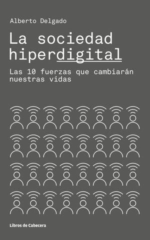 LA SOCIEDAD HIPERDIGITAL