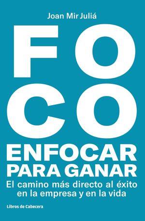 FOCO. ENFOCAR PARA GANAR