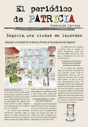 EL PERIÓDICO DE PATRICIA 1. SEGOVIA, UNA CIUDAD DE LEYENDAS