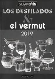 GUÍA PEÑÍN LOS DESTILADOS Y EL VERMUT 2019