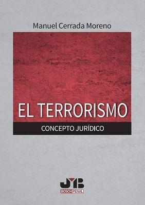 EL TERRORISMO. CONCEPTO JURÍDICO