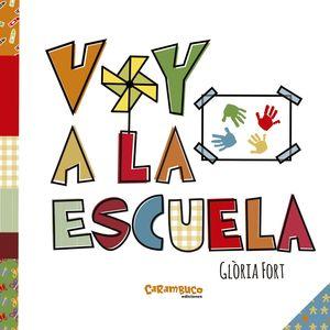 VOY A LA ESCUELA