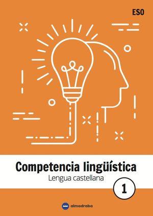 COMPETENCIA LINGUISTICA 1 ESO. LENGUA CASTELLANA
