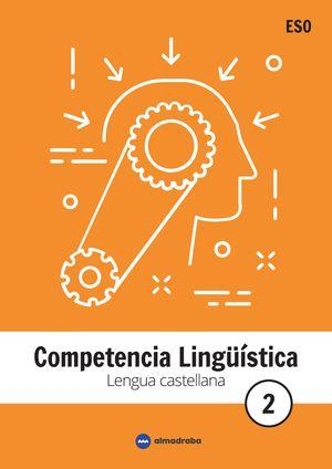 COMPETENCIA LINGUISTICA 2 ESO. LENGUA CASTELLANA