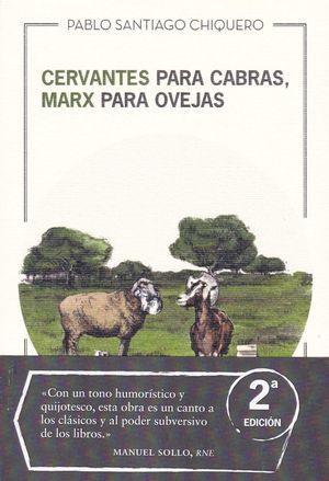 CERVANTES PARA CABRAS, MARX PARA OVEJAS