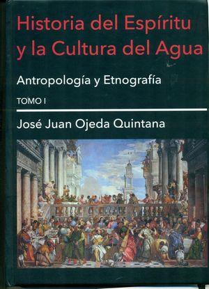HISTORIA DEL ESPÍRITU Y LA CULTURA DEL AGUA T.I