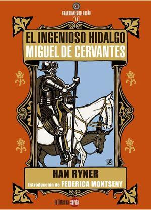 EL INGENIOSO HIDALGO MIGUEL DE CERVANTES