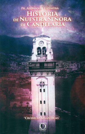 HISTORIA DE NUESTRA SEÑORA DE CANDELARIA