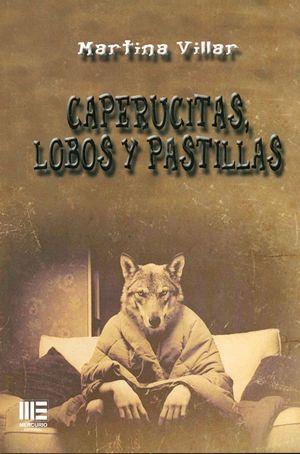 CAPERUCITAS, LOBOS Y PASTILLAS