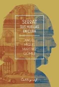 SERRAT. SUS HUELLAS EN CUBA