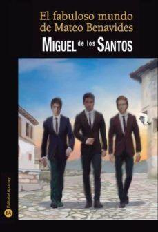 EL FABULOSO MUNDO DE MATEO BENAVIDES