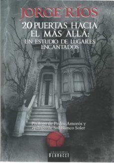 20 PUERTAS HACIA EL MÁS ALLÁ: UN ESTUDIO DE LUGARES ENCANTADOS