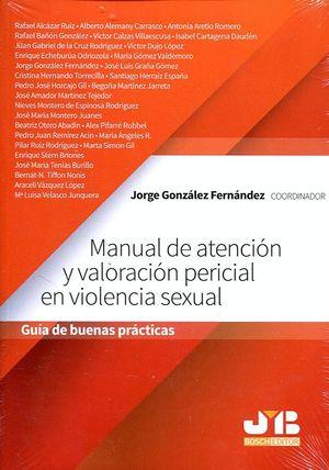 MANUAL DE ATENCIÓN Y VALORACIÓN PERICIAL EN VIOLENCIA SEXUAL