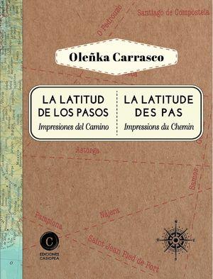 LA LATITUD DE LOS PASOS. IMPRESIONES DEL CAMINO