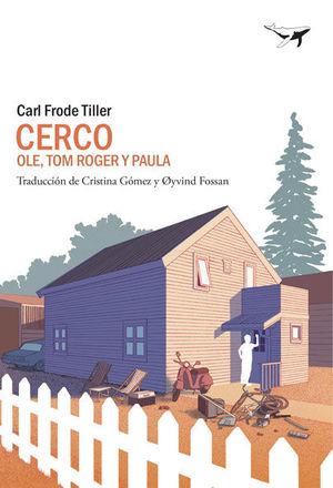 CERCO II. OLE, TOM ROGER Y PAULA