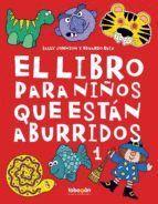 EL LIBRO PARA NIÑOS QUE ESTAN ABURRIDOS 1