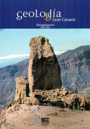 GEOLODIA GRAN CANARIA.  RECOPILATORIO I  2010-2014