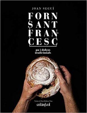 FORN SANT FRANCESC. PANADERÍA Y REPOSTERÍA TRADICIONAL