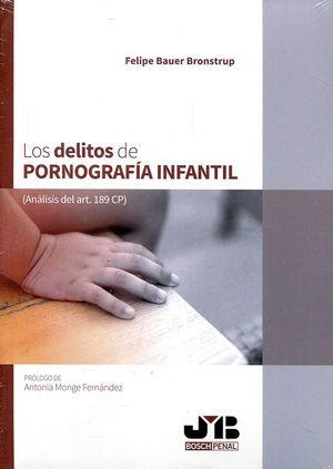 LOS DELITOS DE PORNOGRAFÍA INFANTIL