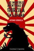 LAS INCREÍBLES AVENTURAS DE GORZILA EN ESPAÑA