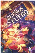 SUEÑOS DE FUEGO