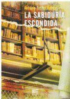 LA SABIDURIA ESCONDIDA