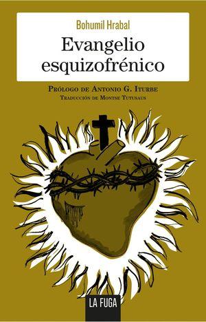 EVANGELIO ESQUIZOFR�ENICO