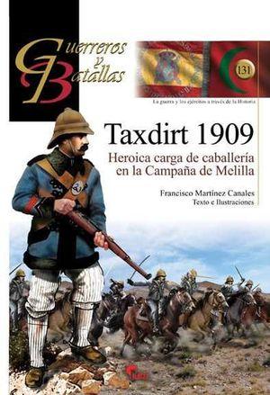 TAXDIRT 1909. HEROICA CARGA DE LA CABALLERÍA EN LA CAMPAÑA DE MELILLA