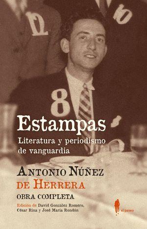 ESTAMPAS. LITERATURA Y PERIODISMO DE VANGUARDIA