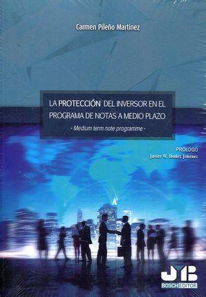 LA PROTECCIÓN DEL INVERSOR EN EL PROGRAMA DE NOTAS A MEDIO PLAZO -MEDIUM TERM NOTE PROGRAMME