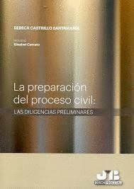 LA PREPARACIÓN DEL PROCESO CIVIL
