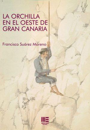LA ORCHILLA EN EL OESTE DE GRAN CANARIA